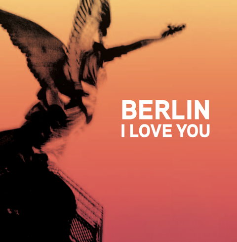 Berlin I love you